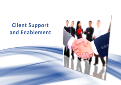 Client Support and Enablement