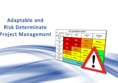 Adaptable and Risk-determinate Project Management